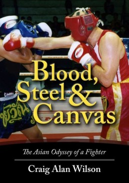 Wilson's 2011 memoir documents his improbable career as Asia's oldest amateur boxer and his fight to overcome cancer.